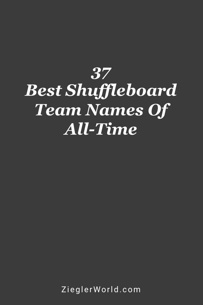 37 Best Shuffleboard Team Names of All-Time