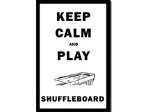 Keep Calm Shuffleboard Poster